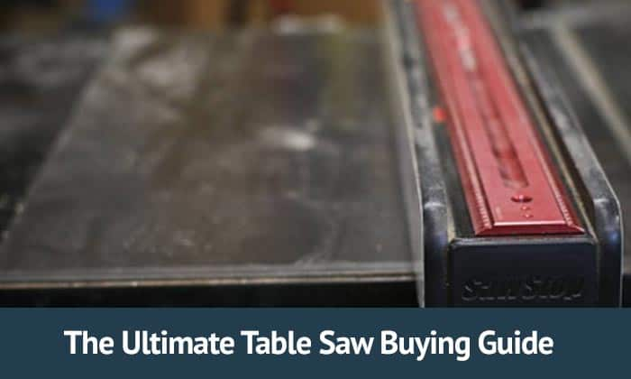 The-Table-saw-buying-guide