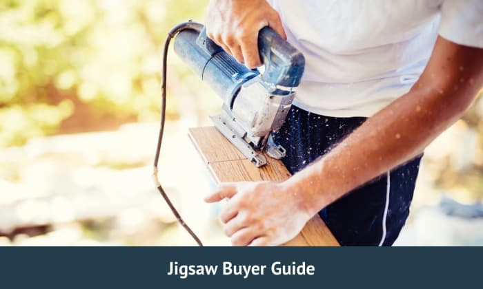 Jigsaw Buyer Guide