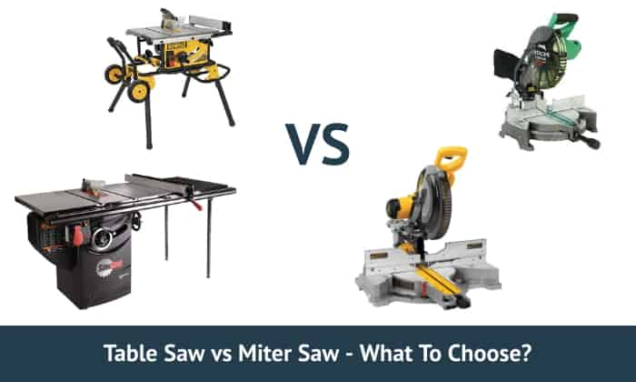 Table Saw vs Miter Saw - What To Choose